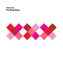 Love etc./Pet Shop Boys