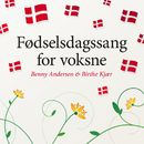 Fødselsdagssang For Voksne/Benny Andersen & Birthe Kjær