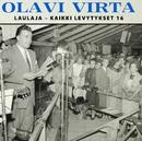 Laulaja - Kaikki levytykset 16/Olavi Virta