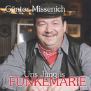 Uns Jung is Funkemarie/Günter Missenich