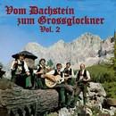Vom Dachstein zum Grossglockner, Vol. 2/Das Original Dachstein-Echo