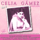 Celia Gámez, Vol. 2 (1929-1930 Remastered)/Celia Gámez