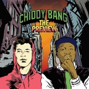The Preview/Chiddy Bang