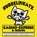 Rubbeldikatz/Casino-Express & Friends