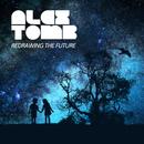 Redrawing the Future, Pt. 1/Alex Tomb