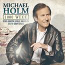 1000 Wege/Michael Holm