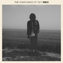 Miko/The Chain Gang of 1974