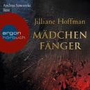 Mädchenfänger (Gekürzte Fassung)/Jilliane Hoffman