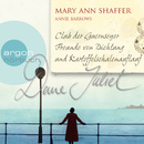 Deine Juliet - Club der Guernseyer Freunde von Dichtung und Kartoffelschalenauflauf (Gekürzte Fassung)/Mary Ann Shaffer, Annie Barrows