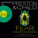 Fear - Grab des Schreckens - Ein Fall für Special Agent Pendergast (Gekürzte Fassung)/Douglas Preston