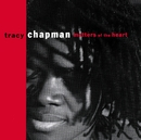 Matters Of The Heart/Tracy Chapman
