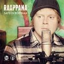 Sateen ropinaa (Radio edit)/Raappana