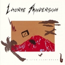 Mister Heartbreak/Laurie Anderson