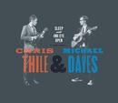 Sleep With One Eye Open/Chris Thile & Michael Daves