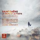 Saint-Saëns: La Muse et le Poète/Renaud Capuçon, Gautier Capuçon, Lionel Bringuier, Orchestre Philharmonique de Radio France