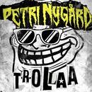 Trollaa/Petri Nygård