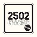 2502 (Remix)/Second