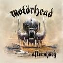 Aftershock/Motörhead