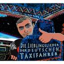 Russendisko präsentiert: Die Lieblingslieder der deutschen Taxifahrer (Compiled by Wladimir Kaminer & Yuriy Gurzhy)/Wladimir Kaminer & Yuriy Gurzhy