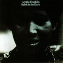 Spirit In The Dark/Aretha Franklin