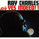 Yes Indeed!/Ray Charles