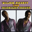 The Midnight Mover/Wilson Pickett