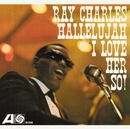 Hallelujah I Love Her So/Ray Charles