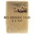Rio Grande Mud/ZZ Top