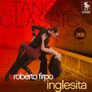 Tango Classics 268: Inglesita/Roberto Firpo