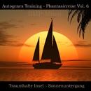 Autogenes Training - Phantasiereise - Traumhafte Insel - Sonnenuntergang, Vol. 6/Bmp-Music