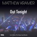 Out Tonight/Matthew Kramer