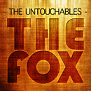 The Fox/The Untouchables