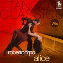 Tango Classics 254: Alice/Roberto Firpo