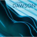 Under the Sun/Julian Dawson