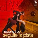 Tango Classics 279: Seguile la Pista/Roberto Firpo