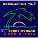 Seychelles Music - Sega Nights, Vol. 3/Sonny Morgan