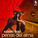 Tango Classics 289: Penas del Alma/Roberto Firpo