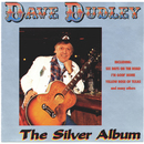 The Silver Album/Dave Dudley