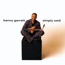 Simply Said/Kenny Garrett