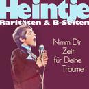 Nimm Dir Zeit für Deine Träume (Remastered)/Heintje Simons