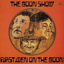 First Men On The Goon/The Goons