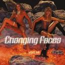 Visit Me/Changing Faces