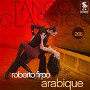 Tango Classics 266: Arabique/Roberto Firpo