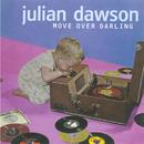 Move Over Darling/Julian Dawson