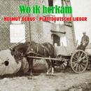 Wo ik herkam - Plattdeutsche Lieder/Helmut Debus