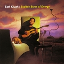 Sudden Burst Of Energy/Earl Klugh
