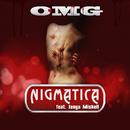 OMG (feat. Jenya Mishell)/Nigmatica