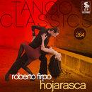 Tango Classics 264: Hojarasca/Roberto Firpo