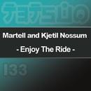 Enjoy the Ride/Martell