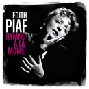 Hymne à la môme (Best of)/Edith Piaf